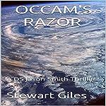 Occam's Razor: A Detective Jason Smith Thriller, Book 4 | Stewart Giles