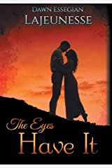 The Eyes Have It Hardcover