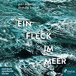 Ein Fleck im Meer | Anthony Sosinski,John Aldridge