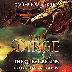 The Dirge: The Quest Begins