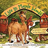 Life in Maple Woods: The Adventures of Kamal the Two-Humped Camel by Cheryl Antao-Xavier (2014-09-05)