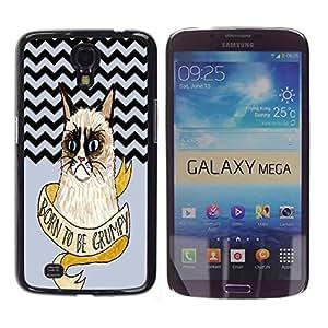 - Chevron Grumpy Cat - - Hard Plastic Protective Aluminum Back Case Skin Cover FOR Samsung Galaxy Mega 6.3 i9200 i9208 Queen Pattern