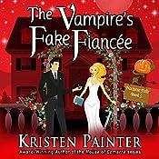 The Vampire's Fake Fiancée: Nocturne Falls, Book 5 | Kristen Painter