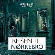 Rejsen til Nørrebro (Sommeren på Carlsholm 2) | Vibeke Bruun Arildsen