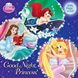 Good Night, Princess! (Disney Princess) (Pictureback(R))