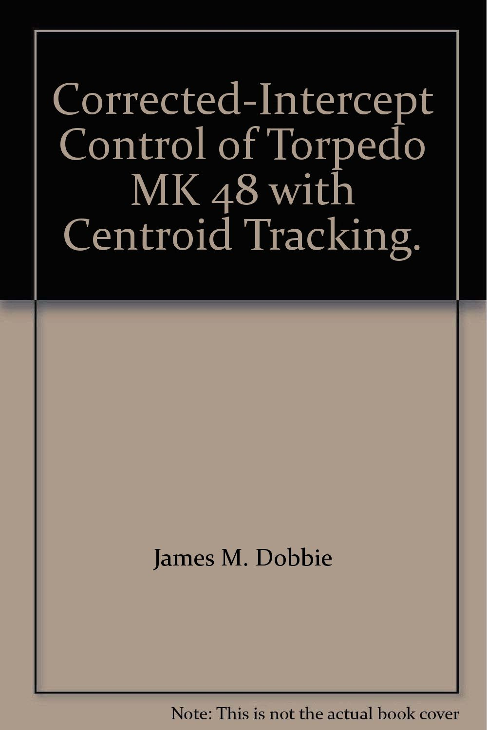 Corrected-Intercept Control of Torpedo MK 48 with Centroid