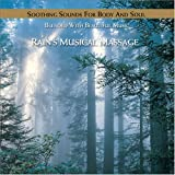 Rains Musical Massage : Nature's Ensemble, The Essence of Relaxation