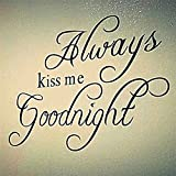 always kiss me goodnight wall decal bedroom decoration quotes mural art diy print poster