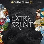Extra Credit | Neal Pollack,Elijah Pollack