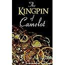 The Kingpin of Camelot (A Kinda Fairytale Book 3)