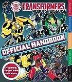 Transformers Robots in Disguise Handbook (Official Handbook)