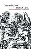 Lives of the Dead: Collected Poems (Hebrew and English Edition)