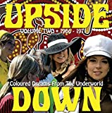 Upside Down: Coloured Dreams From the Underworld