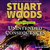 Unintended Consequences: A Stone Barrington Novel, Book 26 | Stuart Woods