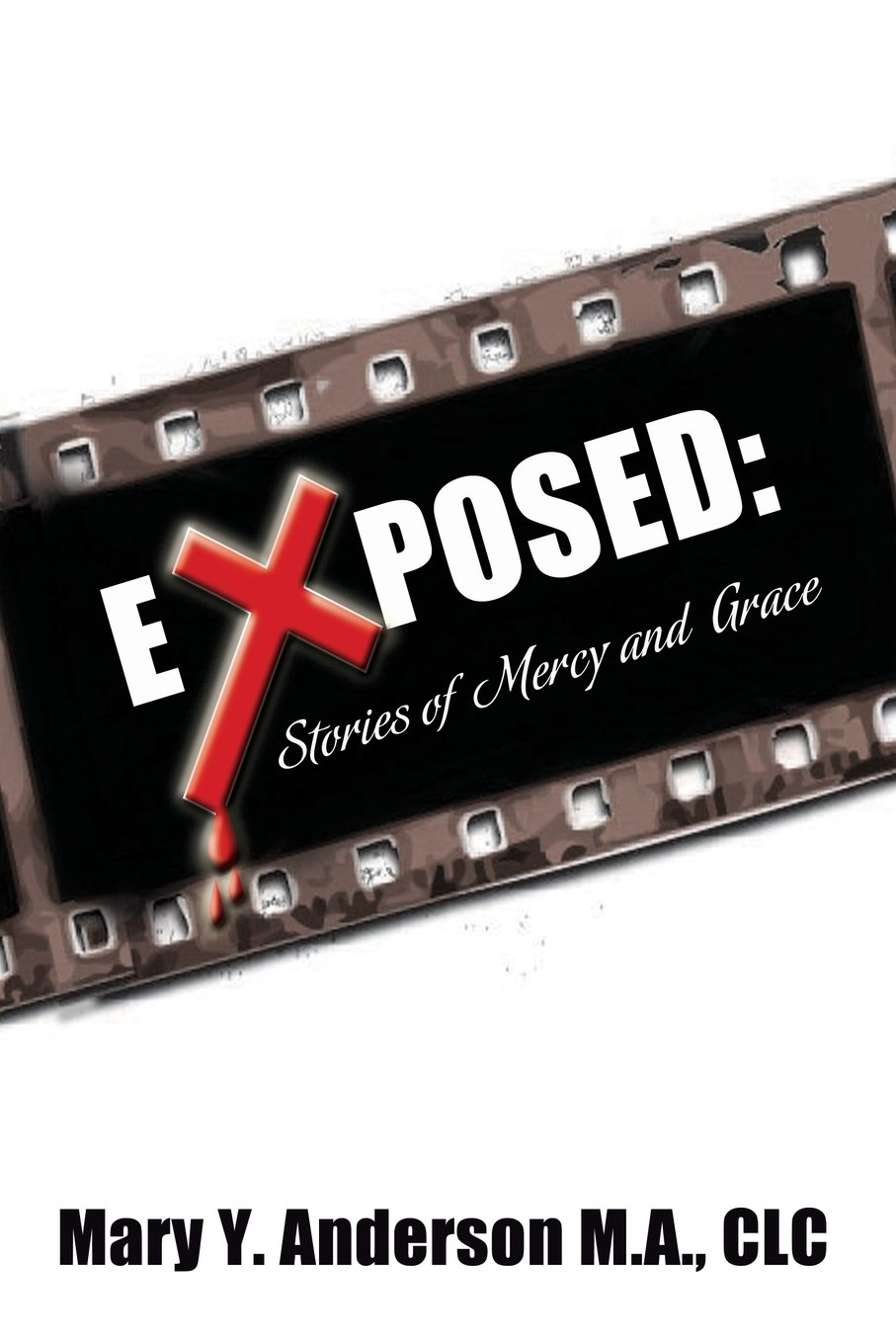 Download Exposed: Stories of Mercy and Grace pdf epub