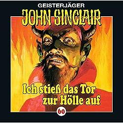 Ich stieß das Tor zur Hölle auf (John Sinclair 60)