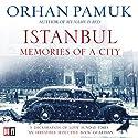 Istanbul: Memories of a City Hörbuch von Orhan Pamuk Gesprochen von: John Lee