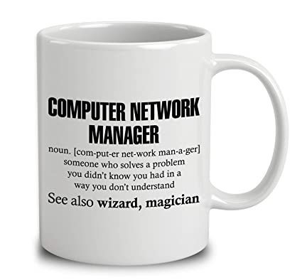 Amazon com: Computer Network Manager Someone Who Solves A