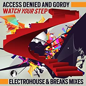 Amazon.com: Watch your step! (Original Mix): Access Denied