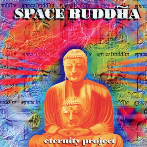 Space Buddha-Eternity Project-(AGE1007)-CD-FLAC-2001-RUiL Download