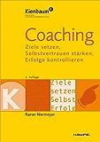 Coaching: Ziele entwickeln, Selbstvertrauen stärken, Erfolge kontrollieren (Kienbaum bei Haufe)