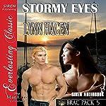 Stormy Eyes: Brac Pack 5 | Lynn Hagen
