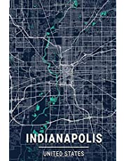 Indianapolis United States: 6x9 Lined Journal   Memory Book   Travel Journal   Diary To Record Your Thoughts   Graduation Gift   Teacher Gifts   Dark Blue and Turquoise Map   For People Who Love To Travel   Indianapolis United States