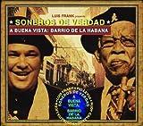 Soneros De Verdad: A Buena Vista Barrio De La Habana