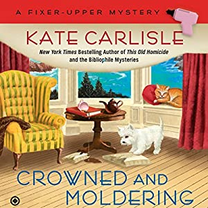Crowned and Moldering Audiobook