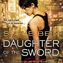 Daughter of the Sword: A Novel of the Fated Blades Audiobook by Steve Bein Narrated by Allison Hiroto