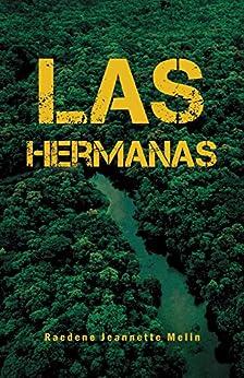 Las Hermanas by [Melin, Raedene Jeannette]