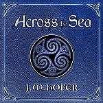 Across the Sea | J. M. Hofer