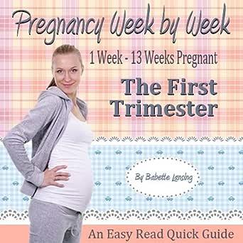 Week pregnancy trimester breakdown Am I