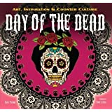 The Day Of Dead Art Inspiration Counter Culture Inspirations Techniques