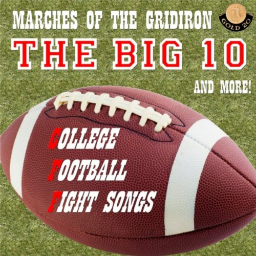 College Football Fight Songs: The Big 10