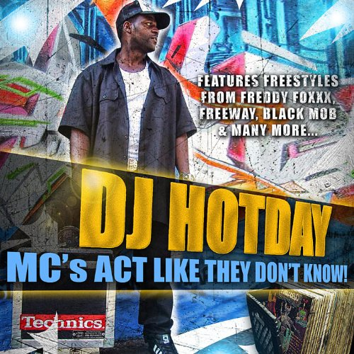 Mc's Act Like They Don't Know [Explicit] (Dj Hotday)