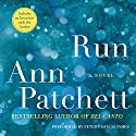Run Audiobook by Ann Patchett Narrated by Peter Francis James