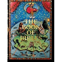 The Book of Bibles: The Most Beautiful Illuminated Bibles of the Middle Ages (Bibliotheca Universalis)