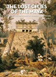 The Lost Cities of the Maya, Fabio Bourbon, 8854408174