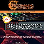 Programming #9: C Programming Success in a Day & Ruby Programming Professional Made Easy | Sam Key