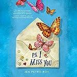 P.S. I Miss You | Jen Petro-Roy