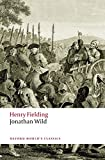 img - for Jonathan Wild (Oxford World's Classics) book / textbook / text book