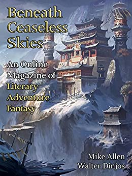 Beneath Ceaseless Skies Issue #190 by [Allen, Mike, Dinjos, Walter]