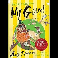 You're a Bad Man, Mr. Gum! (Mr Gum Book 1)