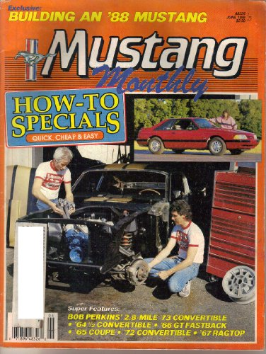 (Mustang Monthly Magazine, June 1988 (Vol. 11, No. 4))