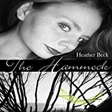 The Hammock: Syren Signature Series, Book 1 Audiobook by Heather Beck Narrated by Helen Sanderson