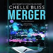 Merger: Takeover Duet, Book 2 | Chelle Bliss