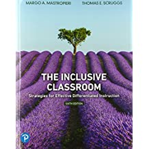 The Inclusive Classroom: Strategies for Effective Differentiated Instruction plus MyLab Education with Pearson eText -- Access Card Package (6th Edition)