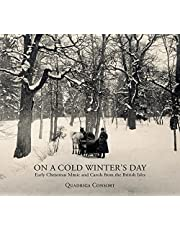 On A Cold Winter'S Day - Early Chris Tmas Music And Carols From The Briti Sh Isles