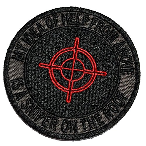 [Iron on Oval My Idea of Help From Above Is a Sniper On the Roof Bullzeye Target - By Patch Squad] (Lieutenant Costumes)